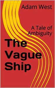 The Vague Ship by Adam West