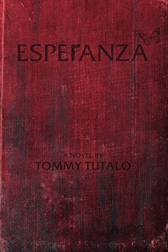 Book Review: Esperanza by Tommy Tutalo - a fictional novel about illegal immigration and drug cartels