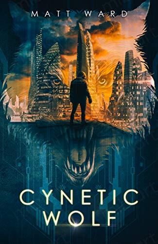 Book Review: Cynetic Wolf by Matt Ward - a YA dystopian novel