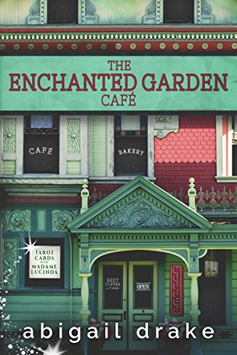 Book Review: The Enchanted Garden Cafe by Abigail Drake