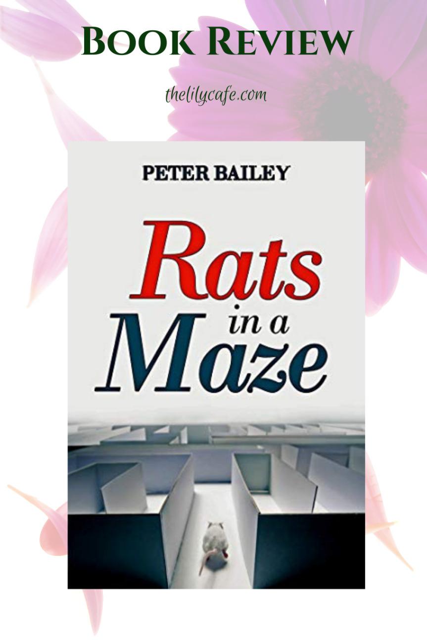 Book Review: Rats in a Maze by PeterBailey
