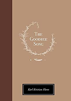 the goodbye song karl kristian flores