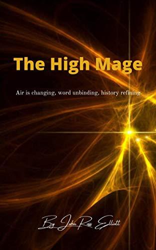 the high mage john ross elliot