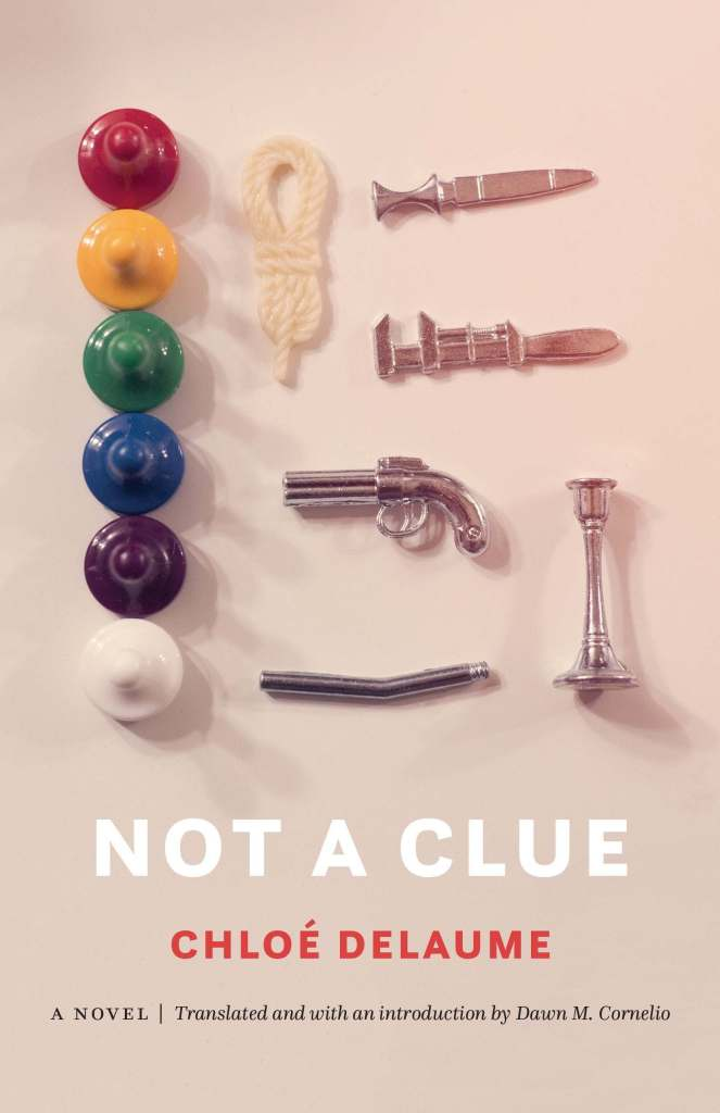 Book Review: Not a Clue by Chloe Delaume