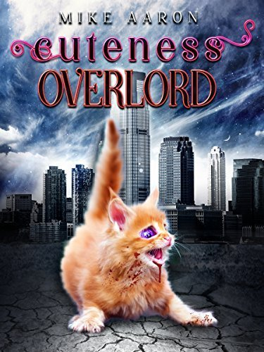 Book Review: Cuteness Overlord by Mike Aaron
