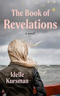 The Book of Revelations by Idelle Kursman