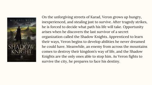 Description of The Last Shadow Knight by Michael Webb
