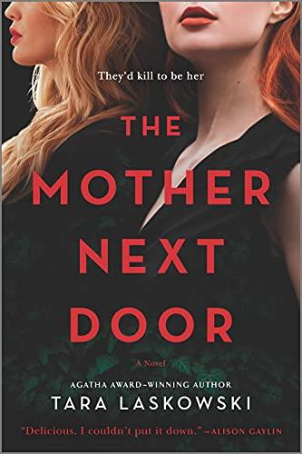 the mother next door tara laskowski