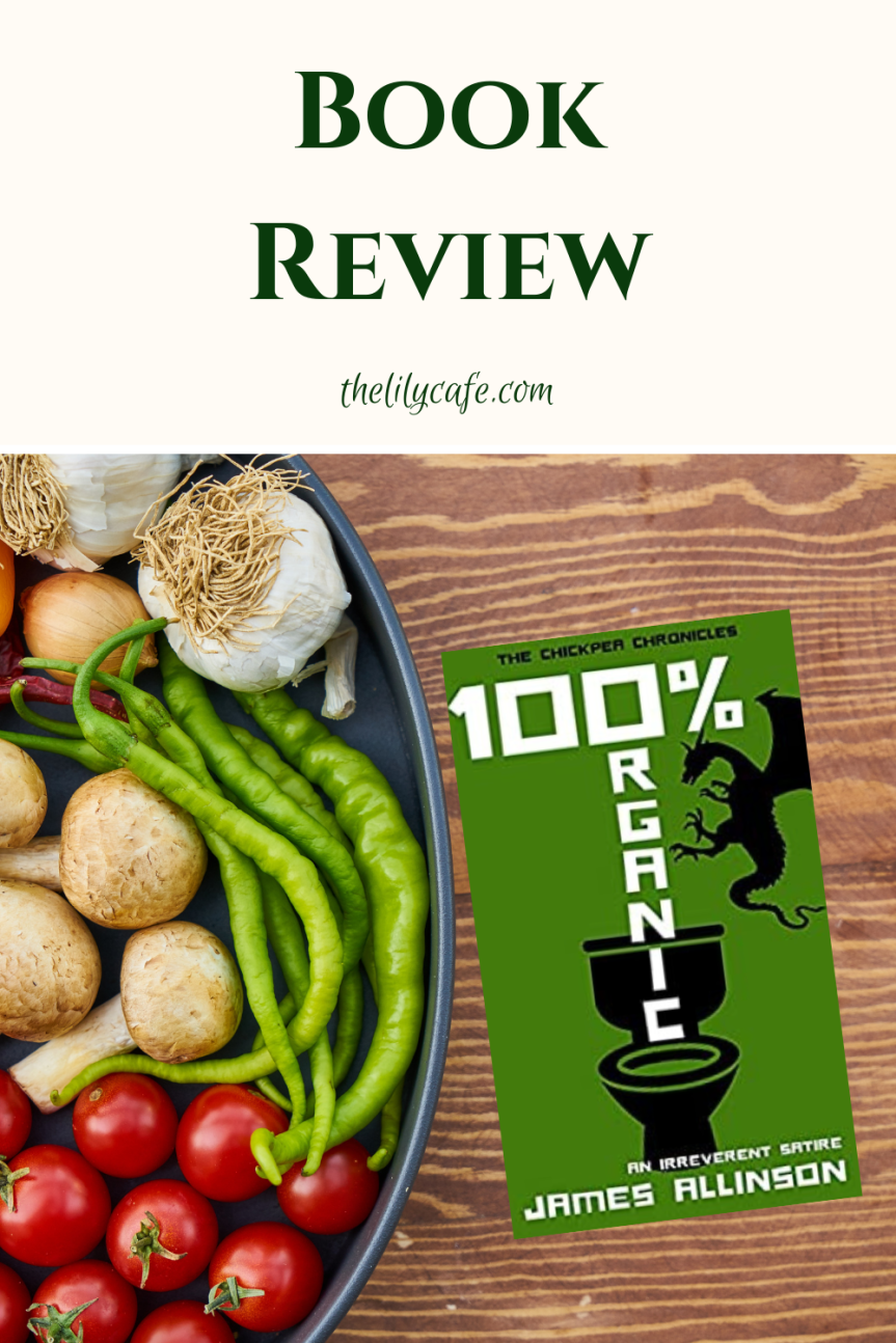 Book Review: 100% Organic by JamesAllinson